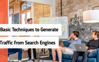 Generate Traffic from Search Engines With These Basic Techniques